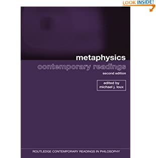 Metaphysics: contemporary readings (Routledge Contemporary Readings in Philosophy) (Paperback)