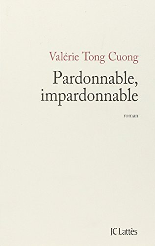 Pardonnable, impardonnable : Roman