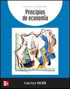 Principios De Economia/ Principles of Economy (Spanish Edition)