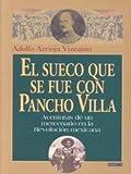 img - for El sueco que se fue con Pancho Villa book / textbook / text book
