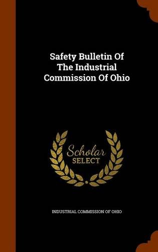 Safety Bulletin Of The Industrial Commission Of Ohio