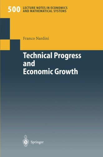 Technical Progress and Economic Growth: Business Cycles and Stabilization Policies (Lecture Notes in Economics and Mathe