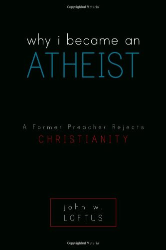 Why I Became an Atheist: A Former Preacher Rejects Christianity (Prometheus Omega compare prices)