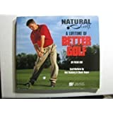 Natural Golf: A Lifetime of Better Golf