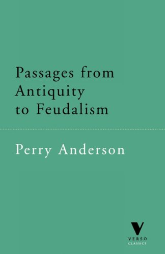 Passages from Antiquity to Feudalism (Verso Classics)