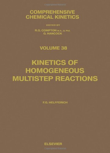 Kinetics of Homogeneous Multistep Reactions (Comprehensive Chemical Kinetics)