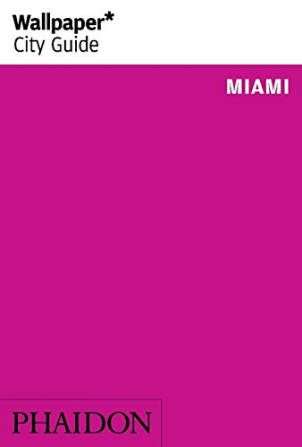 Wallpaper* City Guide Miami 2014