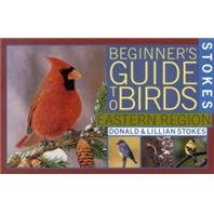 3 PACK STOKES BEGINNER GUIDE EAST (Catalog Category: Wild Bird:BOOKS, GIFTS, TOYS & DVDS)