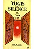 img - for Yogis in Silence: The Great Sufi Masters book / textbook / text book