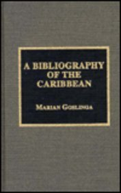 A Bibliography of the Caribbean (The Scarecrow Area Bibliographies Series)