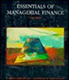 Essentials of Managerial Finance (Dryden Press Series in Finance) (0030754747) by J. Fred Weston