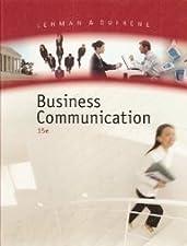 Business Communication by Carol M. Lehman