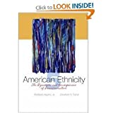American Ethnicity - The Dynamics and Consequences of Discrimination - 5th (Fifth) Edition