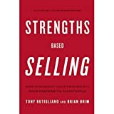 img - for Strengths Based Selling: Based on Decades of Gallup's Research into High-Performing Salespeople [Hardcover] book / textbook / text book