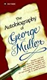 img - for [(The Autobiography of George Muller )] [Author: George Muller] [Feb-1996] book / textbook / text book