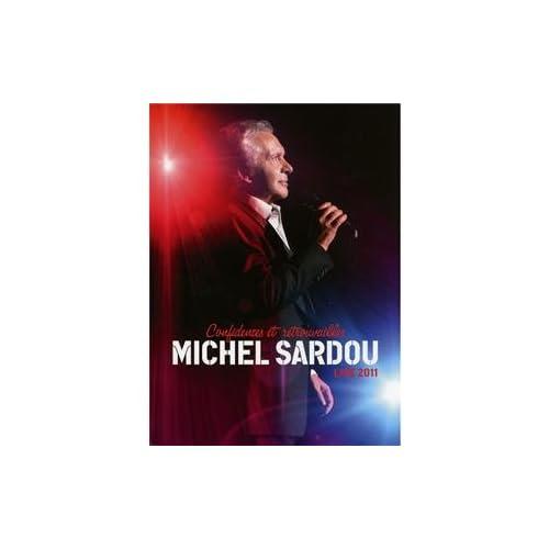 [UD]Michel Sardou - Confidences Et Retrouvailles Live 2011