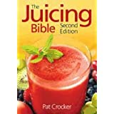 Juicing Bible 2ND EDITION [PB2008]