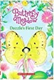 img - for Dazzle's First Day (Butterfly Meadow) book / textbook / text book