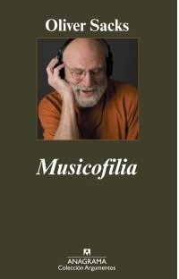Musicofilia: Relatos de la música y el cerebro (Argumentos)