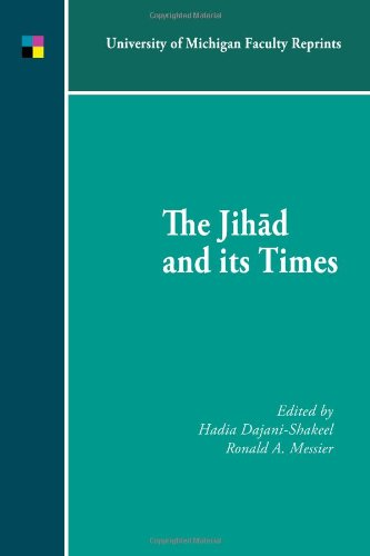 The Jihad and its Times: Dedicated to Andrew Stefan Ehrenkreutz