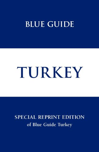 Blue Guide Turkey - Special Reprint Edition (Blue Guides)