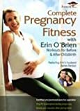 Complete Pregnancy Fitness With Erin O'Brien DVD-2 DISCS