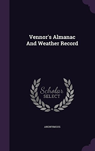 Vennor's Almanac And Weather Record