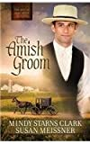 The Amish Groom (Men of Lancaster