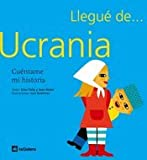 Ucrania (Llegué de...)