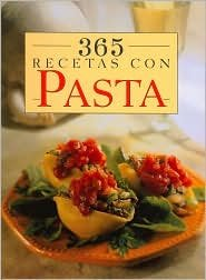 365 Recetas Con Pasta