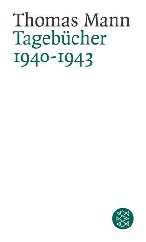 Buchseite und Rezensionen zu 'Thomas Mann. Tagebücher: Tagebücher<br /> 1940-1943' von Thomas Mann