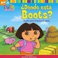 Donde Esta Boots?/Where Is Boots?: Cuento Para Levantar La Tapita (Dora the Explorer), Buch