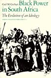 img - for Black Power in South Africa: The Evolution of an Ideology book / textbook / text book