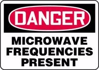 "Danger Microwave Frequencies Present 10"" X 14"" Dura Fiberglass Sign"