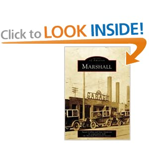 Marshall (MI) (Images of America) Susan Collins, Jane Ammeson and Marshall Historical Society