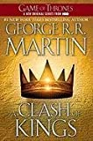 A Clash of Kings (A Song of Ice and Fire, Book 2) First edition by Martin, George R.R. published by Bantam Paperback