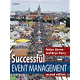 "Successful Event Management: A Practical Handbookvon ""Anton Shone"""