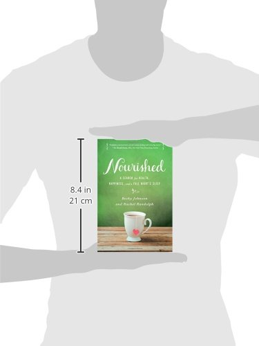 Nourished: A Search for Health, Happiness, and a Full Night's Sleep