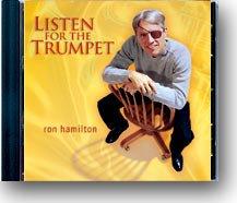 Listen for the Trumpet CD, Ron Hamilton