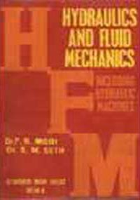 Hydraulics and Fluid Mechanics Including Hydraulic Machines (In SI Units), by Dr. P.N. Modi, Dr. S.M. Seth