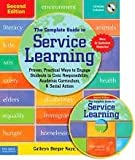 The Complete Guide to Service Learning Publisher: Free Spirit Publishing; Revised & Updated Edition