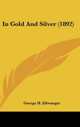 In Gold and Silver (1892)
