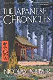 The Japanese Chronicles (1562790463) by Bouvier, Nicolas