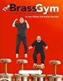 img - for The Brass Gym - A Comprehensive Daily Workout for Brass Players : Euphonium book / textbook / text book