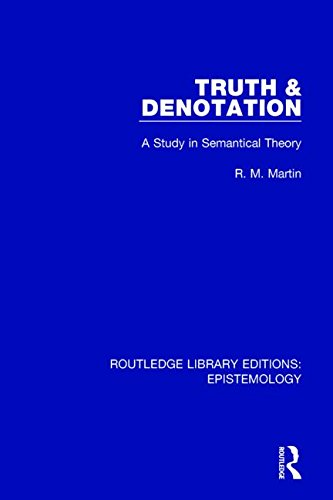 Truth & Denotation: A Study in Semantical Theory PDF