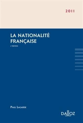 La nationalité française - 4e éd.
