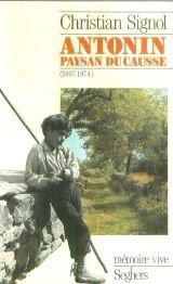 Antonin paysan du Causse : 1897-1974
