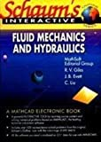img - for Schaum's Fluid Mechanics and Hydraulics. (Schaum's Interactive Outline) book / textbook / text book