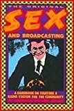 img - for Original Sex and Broadcasting: A Handbook on Starting a Radio Station for the Community by Lorenzo Wilson Milam (1987-01-01) book / textbook / text book