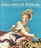 echange, troc Mary Newcome-Schleier - Gregorio De Ferrari